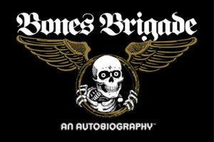 Latest from the Bones Brigade